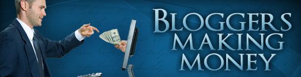 Bloggers Making Money